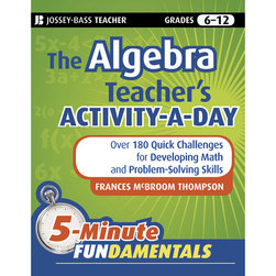 The Algebra Teachers Activity-A-Day Book