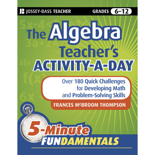 The Algebra Teacher's Activity-A-Day Book