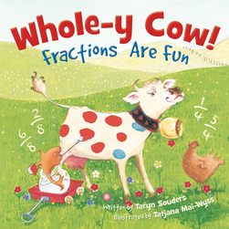 Wholey Cow! Fractions Are Fun