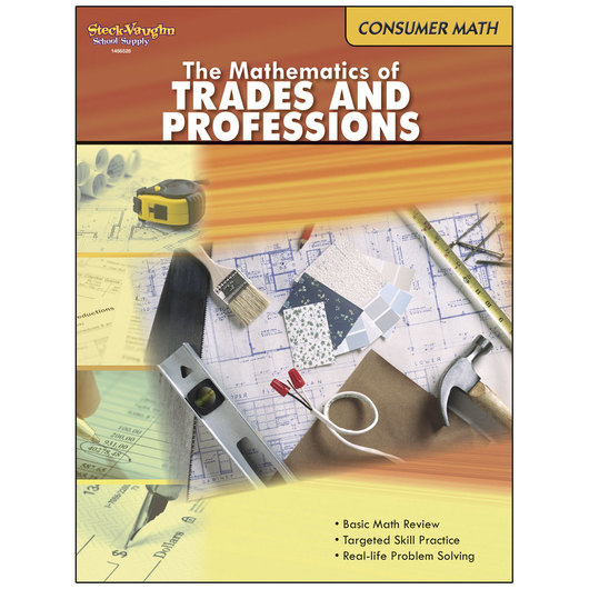 Consumer Mathematics Series - The Mathematics of Trades and Professions