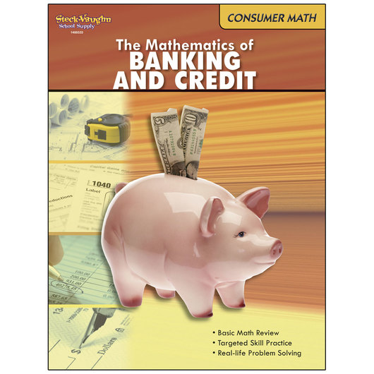 Consumer Mathematics Series - The Mathematics of Banking and Credit
