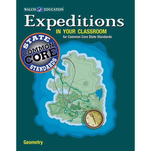 Expeditions in Your Classroom for Common Core State Standards: Geometry