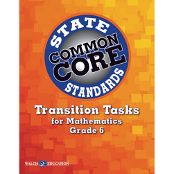 Transition Tasks for Mathematics for Common Core State Standards, Grade 6