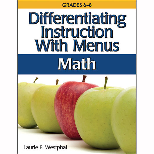 Differentiating Instruction with Menus: Math - Grades 6-8