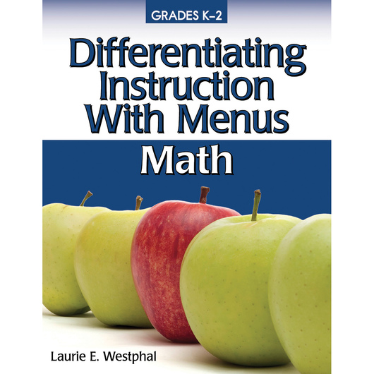 Differentiating Instruction with Menus: Math - Grades K-2