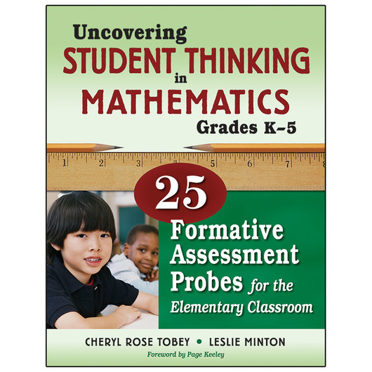 Uncovering Student Thinking in Mathematics - Gr. K-5