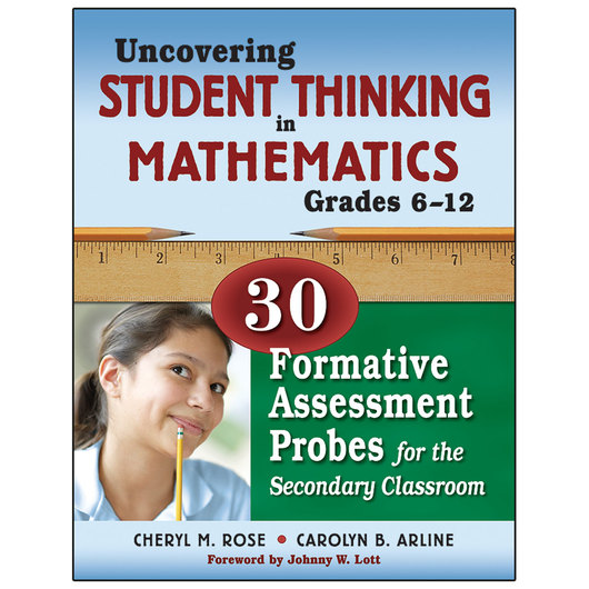 Uncovering Student Thinking in Mathematics - Gr. 6-12