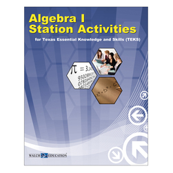Station Activities for TEKS, Algebra I
