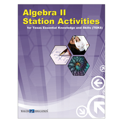 Station Activities for TEKS, Algebra II