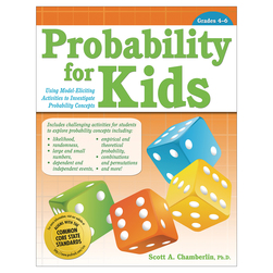 Probability for Kids - Using Model-Eliciting Activities to Investigate Probability Concepts