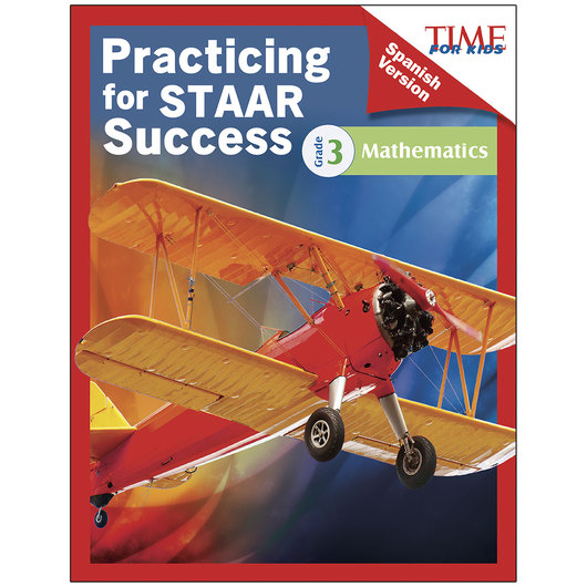 Time for Kids® Practicing for STAAR Success: Mathematics, Grade 3 - Spanish