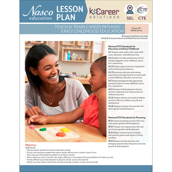 Teach & Train Career Pathway - Early Childhood Education - Lesson Plan Volume 36