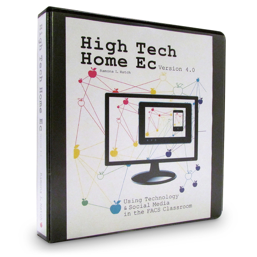 High-Tech Home Ec. Version 3.0: Activities for the FACS Classroom Using Today's Technology