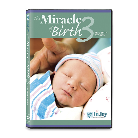 The Miracle of Birth 3: Five Birth Stories DVD