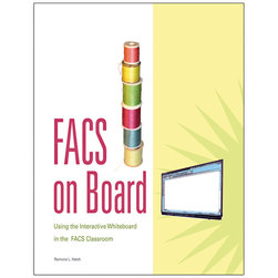 FACS on Board: Using the Interactive Whiteboard in the FACS Classroom