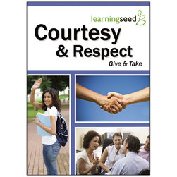 Courtesy & Respect: Give & Take