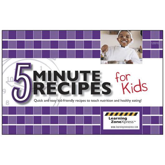 5-Minute Recipes for Kids