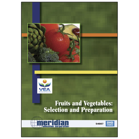 Fruits and Vegetables: Selection and Preparation