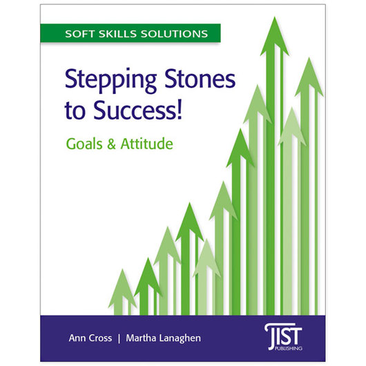 Stepping Stones to Success! - Soft Skills Solutions Series
