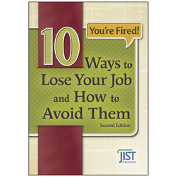 Youre Fired! 10 Ways to Lose Your Job and How to Avoid Them