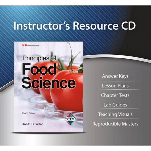 Principles of Food Science - Instructor's Resource CD.