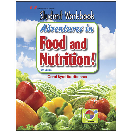 Adventures in Food and Nutrition! - Student Workbook