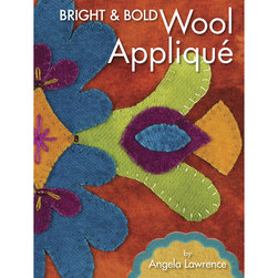 Bright and Bold Wool Appliqué