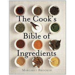 The Cooks Bible of Ingredients