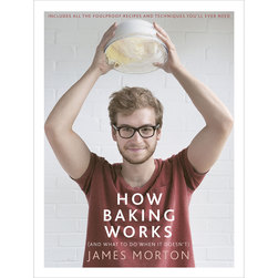 How Baking Works (And What to Do When It Doesnt)