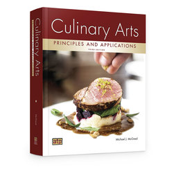 Culinary Arts Principles and Applications Textbook