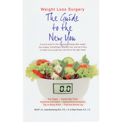 Weight Loss Surgery: The Guide to the New You