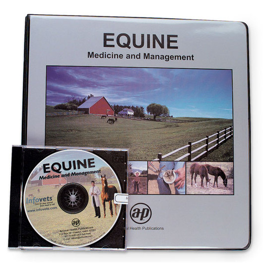 Infovets™ Equine Medicine and Management Printed Manual and CD-ROM