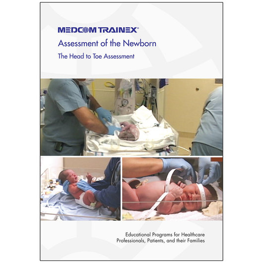 Assessment of the Newborn - The Head to Toe Assessment