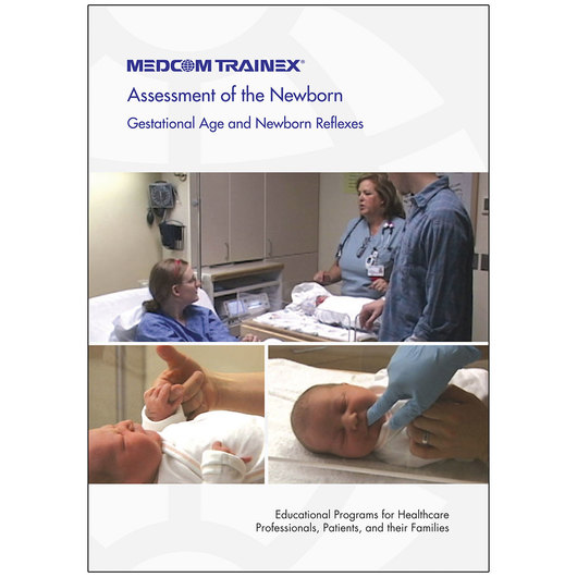 Assessment of the Newborn - Gestational Age and Newborn Reflexes