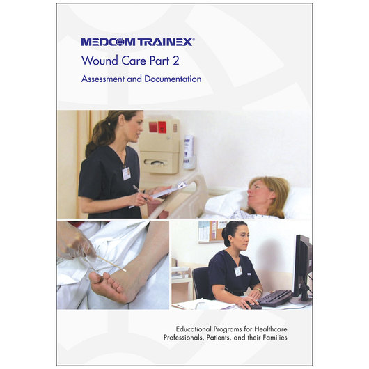 Wound Care DVD Series Part 2: Assessment and Documentation