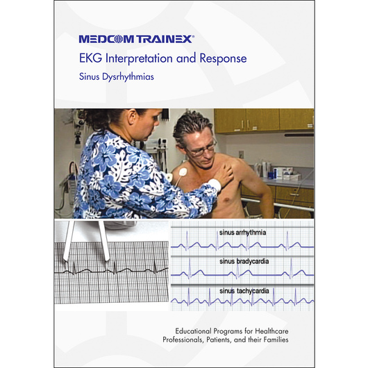 EKG Interpretation and Response: Sinus Dysrhythmias DVD