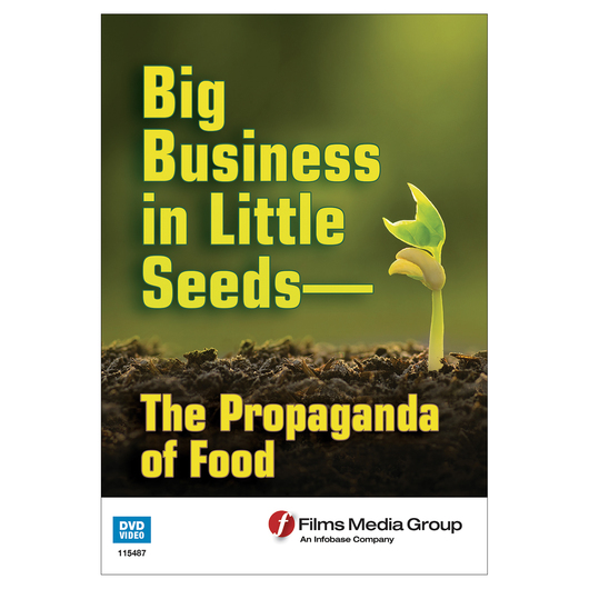 Big Business in Little Seeds - The Propaganda of Food DVD