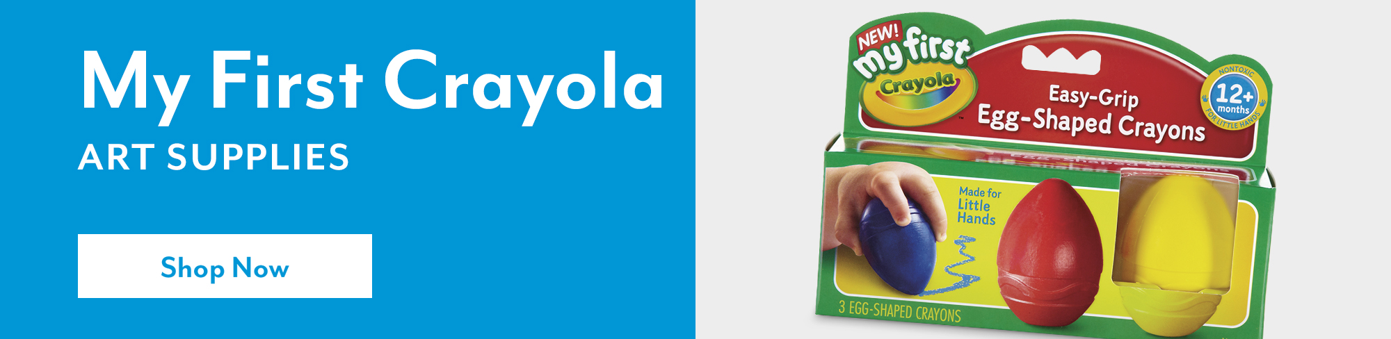 My First Crayola® art supplies - Shop Now