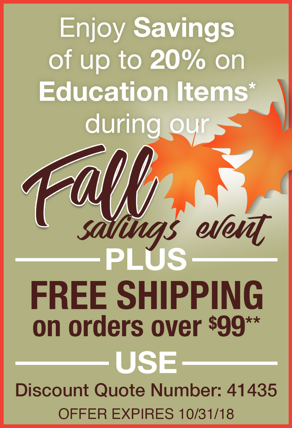 Fall Savings Event - Save Up To 20% on Education Items Plus Free Shipping on Orders over $99