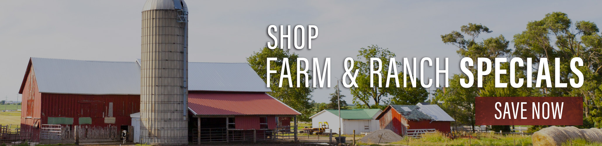 Farm & Ranch Specials Save Now